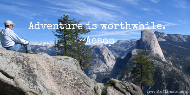 Adventure is worthwhile. -Aesop.png