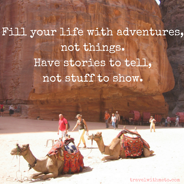 fill-your-life-with-adventures-not-things-have-stories-to-tell-not-stuff-to-show-copy